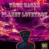 Planet LoveTron von Tron Sagas