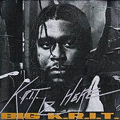 K.R.I.T. Iz Here by Big K.R.I.T.