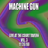 Machine Gun Live at the Court Tavern #3 11/26/88 by Machine Gun