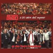 A 30 años del regreso (En vivo Teatro Caupolicán) de Illapu