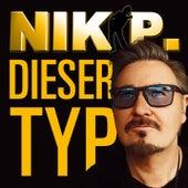 Dieser Typ (Radio Remix) von Nik P.