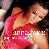 You Make Me Feel by Anna Grace