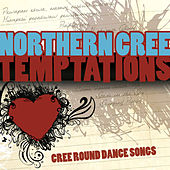 Temptations by Northern Cree