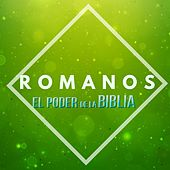 Romanos de El Poder de la Biblia