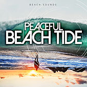 Peaceful Beach Tide von Various Artists