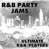 R&B Party Jams by Ultimate R&B Players
