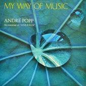 My Way Of Music van André Popp
