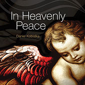 In Heavenly Peace von Daniel Kobialka