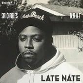 Late Nate by Sir Charles