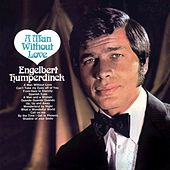 A Man Without Love von Engelbert Humperdinck