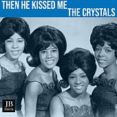 Then He Kissed Me (1962) de The Crystals