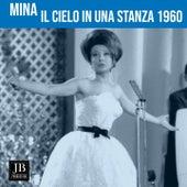 Il Cielo In Una Stanza (1960) by Mina