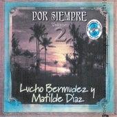 Por Siempre, Vol. 2 de Lucho Bermúdez