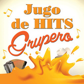 Jugo De Hits Grupero von Various Artists