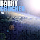 My Life by Barry Crocker