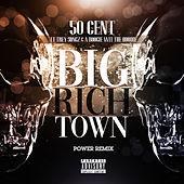 Big Rich Town Power Remix de 50 Cent