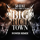 Big Rich Town Power Remix von 50 Cent