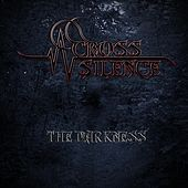 The Darkness by Across Silence