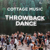 Cottage Music: Throwback Dance de Various Artists