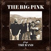 Plays The Band by The Big Pink