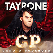 Garota Poderosa  (GP) by Tayrone Cigano