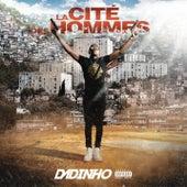 La cité des hommes by Dadinho