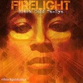 Firelight by Black Gold Ta-Nya