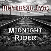 Midnight Rider by Reverend Jack