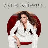 Bana Da Söyle (Akustik) von Ziynet Sali