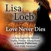 Love Never Dies (A Song Inspired by the Book