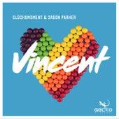 Vincent von Glücksmoment