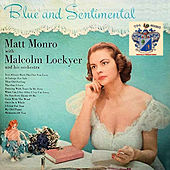 Blue and Sentimental de Matt Monro