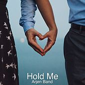 Hold Me by Arjen Band
