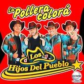 La Pollera Colorá by Los Hijos Del Pueblo