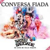 Bateu Saudade (Ao Vivo no Villa Niquin) von Conversa Fiada