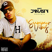 Summer Vibes by Mike Dynasty