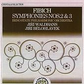 Fibich: Symphonies Nos. 2 & 3 by Brno Philharmonic Orchestra