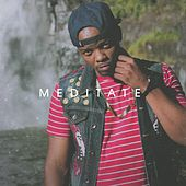 Meditate by MX
