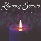 Relaxing Sounds for Yoga, Kundalini, Relaxation, Sleep, Calm, Spa, Massage, Meditation de Various Artists