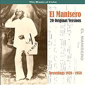 El Manisero: 20 Original Versions / Recordings 1928 - 1958 de Various Artists