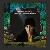 L'Era Del Cinghiale Bianco (40th Anniversary Remastered Edition) di Franco Battiato