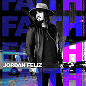 Faith (Radio Version) by Jordan Feliz