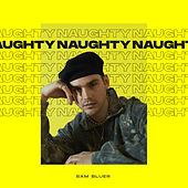 Naughty by Sam Bluer