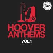 Hoover Anthems, Vol.1 (Mix 2) - EP de Various Artists