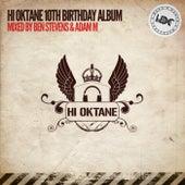 Hi Oktane: 10th Birthday (Mixed by Adam M) - EP de Various Artists
