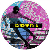 Lisztcomp, Vol. 5 - EP by Various Artists