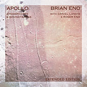 Apollo: Atmospheres And Soundtracks (Extended Edition) von Brian Eno