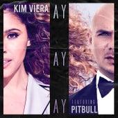 Ay Ay Ay by Kim Viera