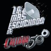Lo Más Escuchado De by Calibre 50