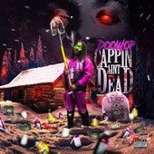 Cappin' Ain't Dead by Doo Wop
